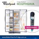 Whirlpool Genuine Fridge Filter 4396841 Replace part number : 6ED2FHGXSL