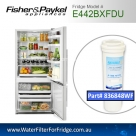 Fisher & Paykel E442BXFDU Fridge Model 836848/13040210 Replacement Filter Part